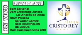 Cristo Rey Radio En Vivo Martes 24 Abril 8am a 12pm
