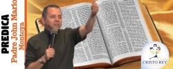 Predica Padre Jhon Mario Montoya,  – 10 Pasos Para Perseverar