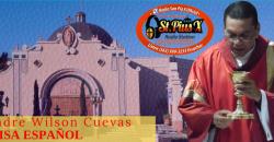 Misa Dominical Español  –  FR. Wilson Cuevas  – Domingo 30 Junio 2019