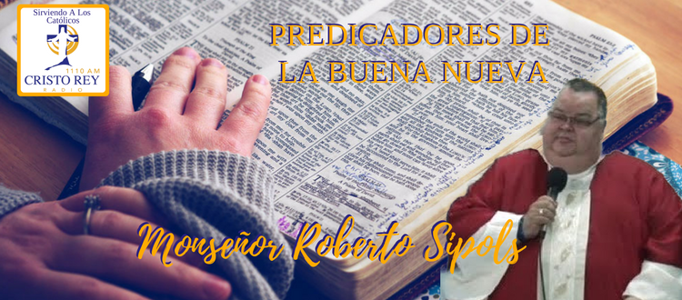 Monseñor Roberto Sipols   -  Retiro de Cuaresma 2019, 2da parte