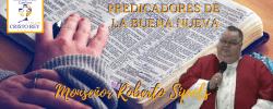 Monseñor Roberto Sipols –  ¿Será que tu tienes Fe?