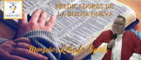 Cuando Jesús llegó a la vida de Monseñor Roberto Sipols