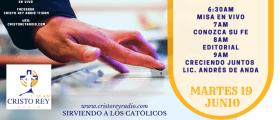 Cristo Rey Radio En Vivo Martes 19 Junio 6:30 am a 10 am