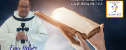 fray nelson  – Riesgos de un corazón que no se ha sanado, y así quiere servir