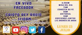 Cristo Rey Radio En Vivo Lunes 23 Julio 6:30AM A 10AM