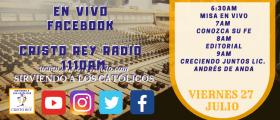 Cristo Rey Radio En Vivo Viernes 27 Julio 6:30AM A 10AM