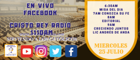 Cristo Rey Radio En Vivo Martes 25 Julio 6:30AM A 10AM