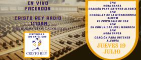Cristo Rey Radio En Vivo  Jueves 19 Julio 2pm a 6pm