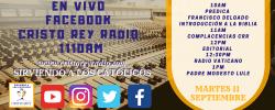 Cristo Rey Radio En Vivo  Martes 11 Sept 10am a 2pm