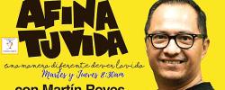 Martín Reyes en Afina Tu Vida  Enero 22, 2019