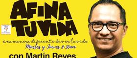 Martín Reyes en Afina Tu Vida  6 de agosto, 2019