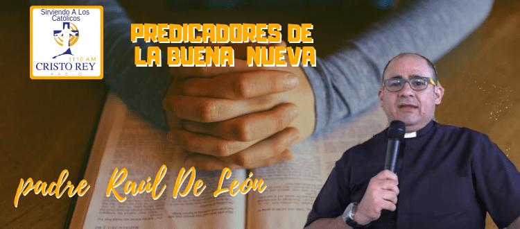 padre  Raúl De León  - Fuego del Espíritu Santo