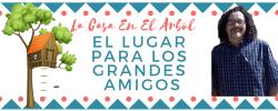 LA CASA EN EL ARBOL  Sábado 30 Noviembre  2019