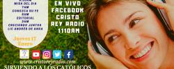 Cristo Rey Radio En Vivo  Viernes 17 Enero 6:30am a 10am