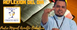 Padre Miguel Arnulfo Babativa  –  Lecturas del día Jueves 17 de Octubre del 2019