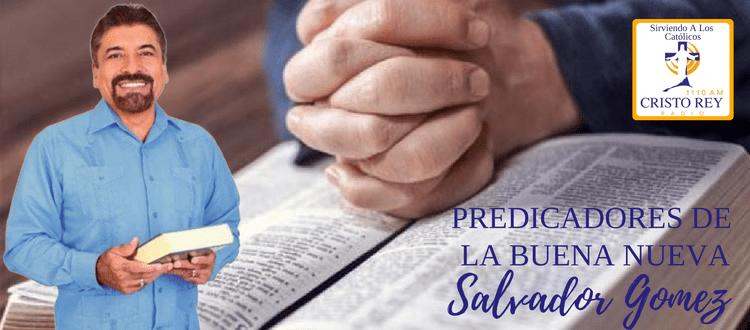 Salvador Gómez - perdio la fe 24 horas antes de ver el milagro