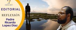 Padre Ricardo Lopez Diaz  – El COVID, la Lepra, y otras cosas que te aíslan