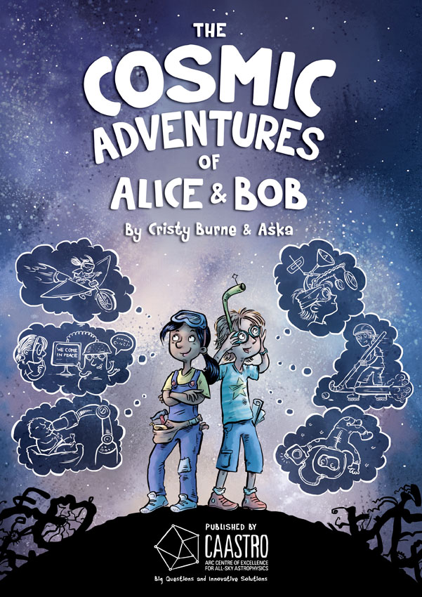 The Cosmic Adventures of Alice and Bob by Cristy Burne and Aska