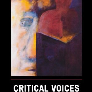 Critical Voices in Criminology (Critical Perspectives on Crime and Inequality)