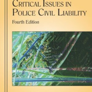 Critical Issues in Police Civil Liability