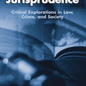 Psychological Jurisprudence: Critical Explorations in Law, Crime, and Society (SUNY series in New Directions in Crime and Justice Studies)