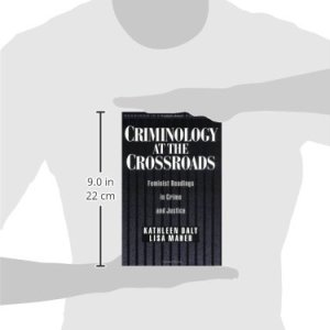 Criminology at the Crossroads: Feminist Readings in Crime and Justice (Readings in Crime and Punishment)