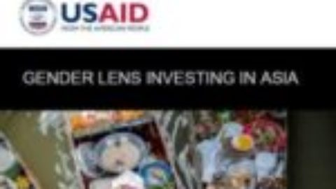Report: State of the Field of Gender Lens Investing in Asia