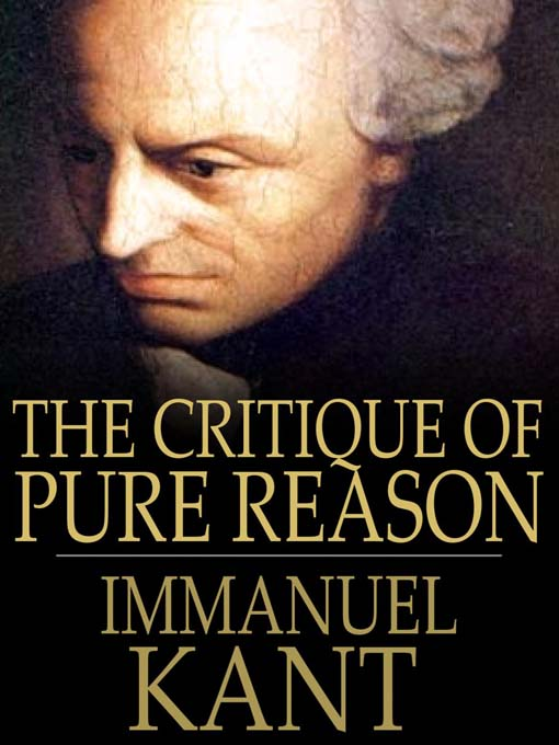 Kant – Critique of Pure Reason