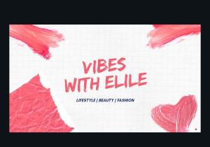 Vibes With Elile – How To Slay On A Budget Effortlessly [See Video]