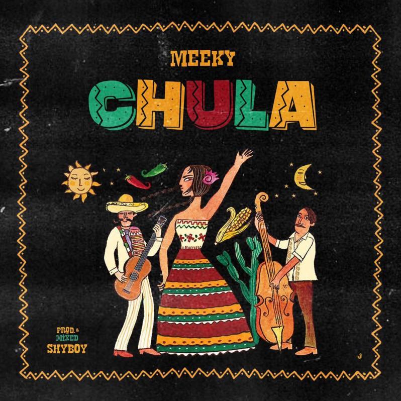 Meeky - Chula (Download Mp3)