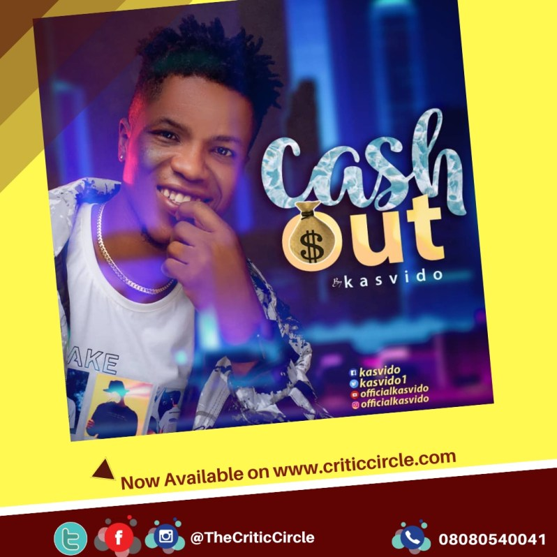 Pop: Kasvido Servgles New Single, Cash Out [Download Mp3]