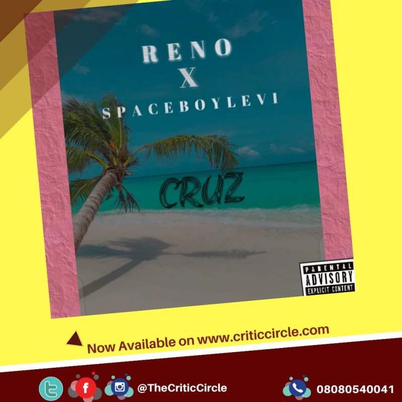 Pop: Reno feat Spaceboylevi - Cruz [Download Mp3]