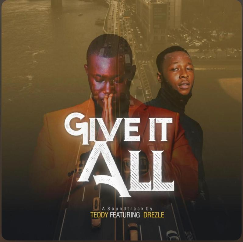 Teddy Gram feat Drezle - Give It All [Download Mp3]