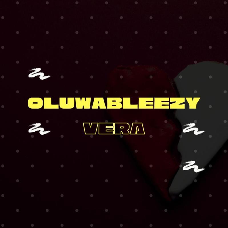Pop: Oluwableezy – Vera [Download Mp3]