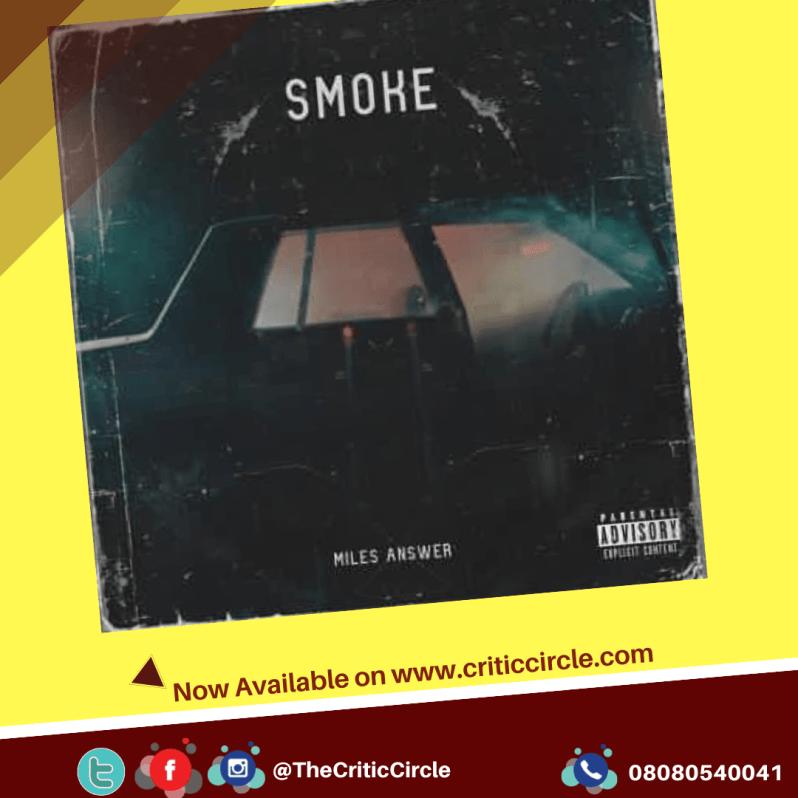 Miles Answer - Smoke Critic Circle