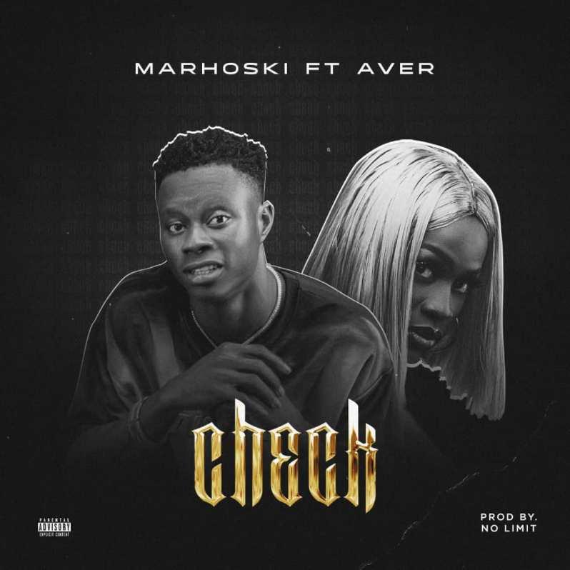 Marhoski feat Aver - CHECK