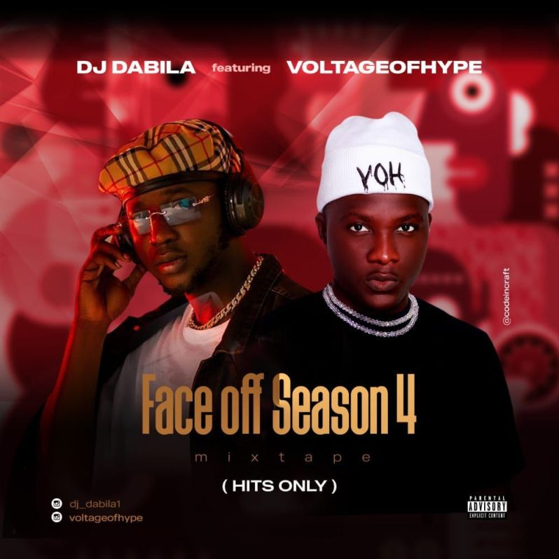 . FACE OFF SEASON 4 by DJ DABILA featuring  VOLTAGE OF HYPE