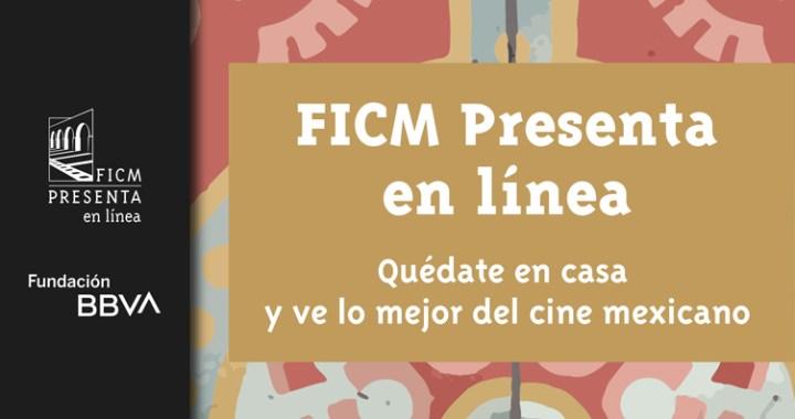 El Festival Internacional de Cine de Morelia lanza 'FICM Presenta en línea'
