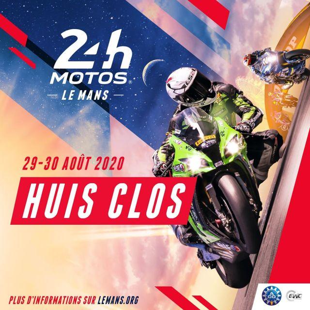 La bad news du jour : Les 24 Heures Motos 2020 se dérouleront à Huis-Clos !