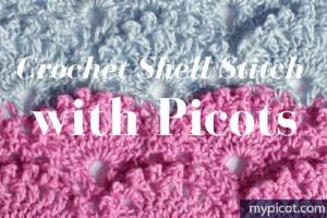 Crochet Shell Stitch with Picots FREE Pattern Tutorial