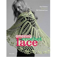 Amazing Crochet Lace - 2007