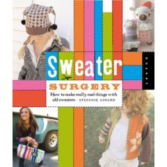 sweater surgery book by stephanie girard