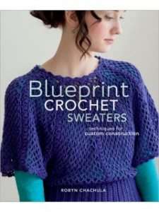 Blueprint Crochet Sweaters book