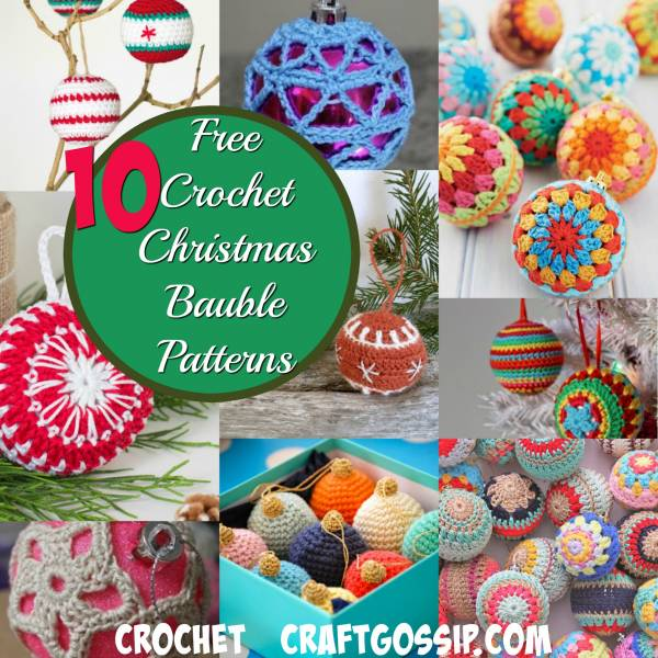 10 Christmas Crochet Baubles That Are Easy To Make Crochet