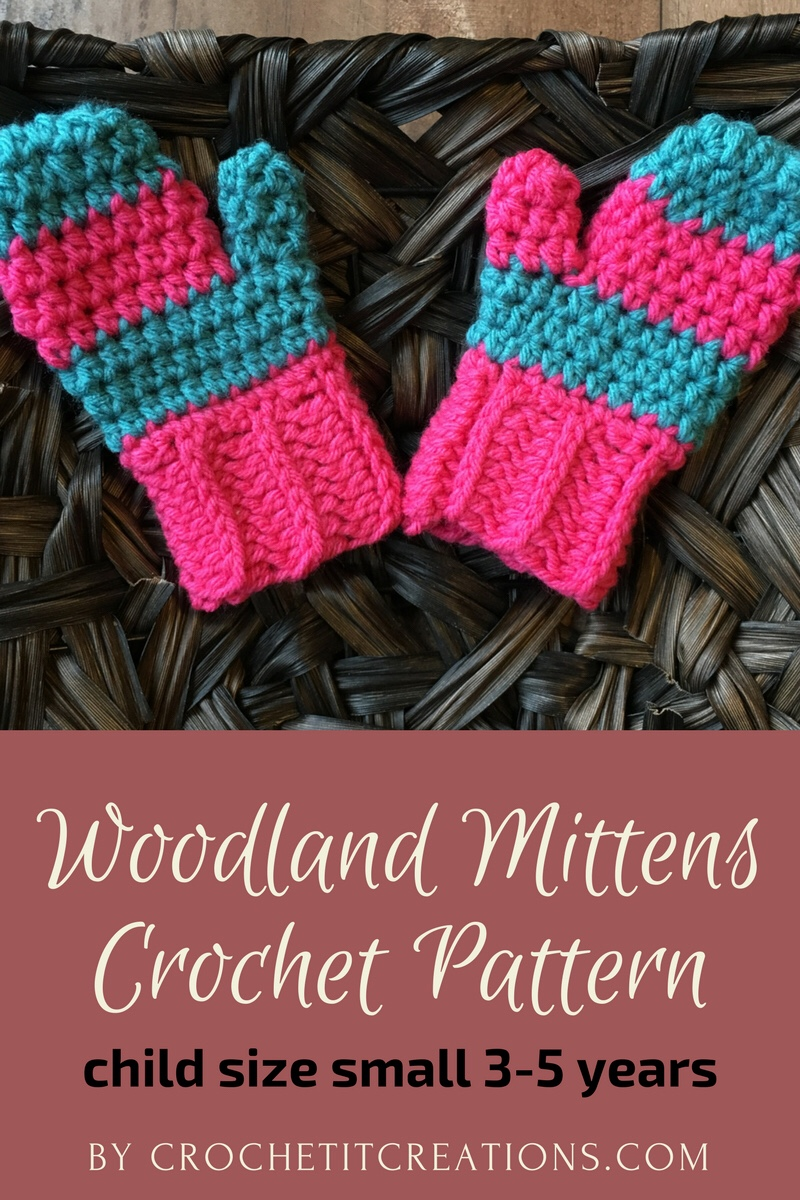 Woodland Mittens Crochet Pattern Small Child Size - Crochet it Creations