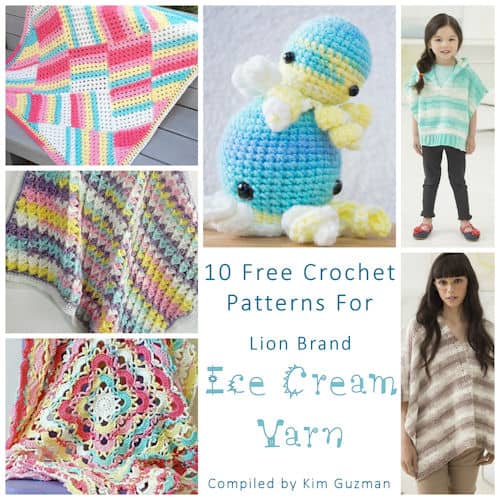 Link Blast: 10 Free Crochet Patterns for Lion Brand Ice Cream Yarn