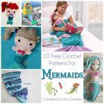 Link Blast: 10 Free Crochet Patterns for Mermaids