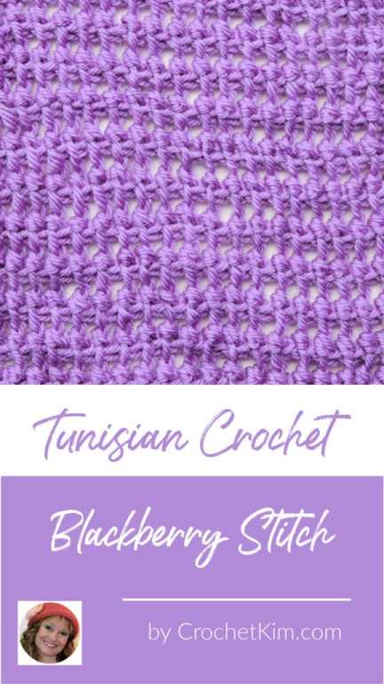 Tunisian Blackberry Stitch CrochetKim Crochet Stitch Tutorial