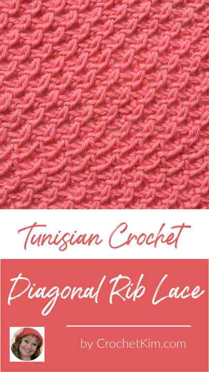 Tunisian Diagonal Rib Lace CrochetKim Crochet Stitch Tutorial