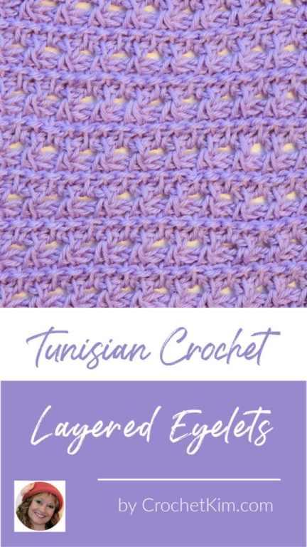 Tunisian Layered Eyelets CrochetKim Crochet Stitch Tutorial